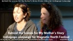 13 AHA MEDIA films Behind the Scene Promo Vid for My Mother's Story in Vancouver