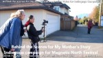 4 AHA MEDIA films Behind the Scene Promo Vid for My Mother's Story in Vancouver
