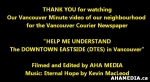 33 AHA MEDIA's Vancouver Minute Video of Downtown Eastside (DTES)