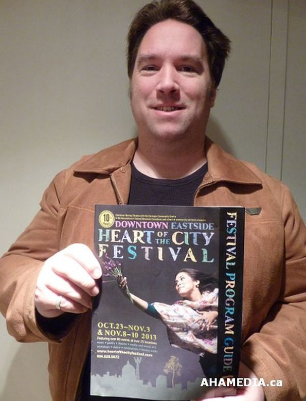 Peter of AHA MEDIA holding DTES Heart of the City Festival Guide 2013 1