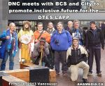 15 AHA MEDIA at DNC meeting with BCS for DTES LAPP inVancouver