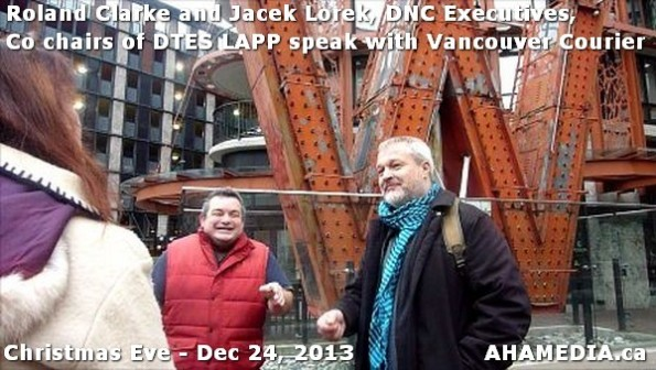 1 AHA MEDIA sees Roland Clarke + Jacek Lorek, DNC Executives, Co-chair DTES LAPP w Vancouver Courier