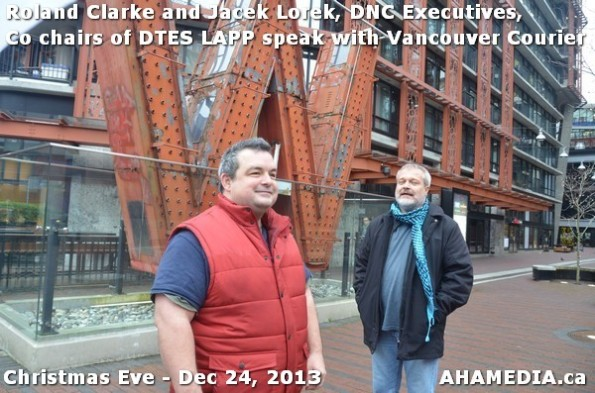 8 AHA MEDIA sees Roland Clarke + Jacek Lorek, DNC Executives, Co-chair DTES LAPP w Vancouver Courier