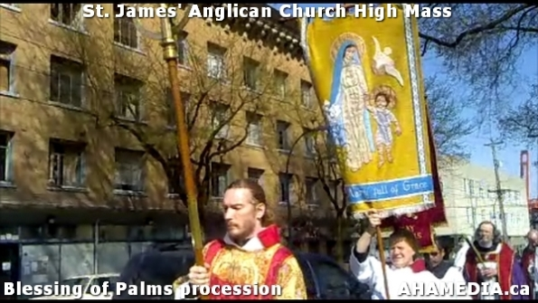 25 AHA MEDIA at St. James Anglican Church High Mass with the Blessing of Palms, procession in Vancouve