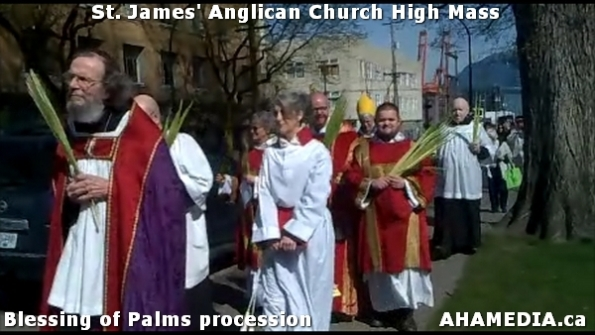26 AHA MEDIA at St. James Anglican Church High Mass with the Blessing of Palms, procession in Vancouve
