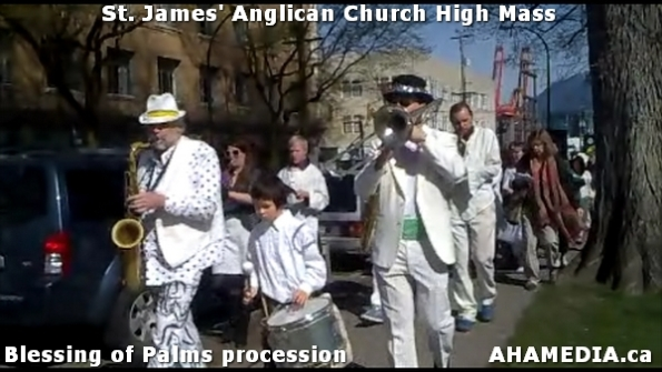 28 AHA MEDIA at St. James Anglican Church High Mass with the Blessing of Palms, procession in Vancouve