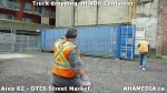 33 AHA MEDIA sees Truck drop off 40ft Storage Container for DTES Street Market in Vancouver
