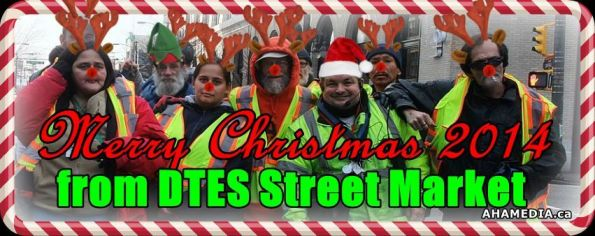 0 Merry Christmas 2014 from DTES Steet Market