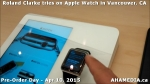 24 Roland Clarke tries on Apple Watch in Vancouver Canada on April 10, 2015