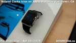 26 Roland Clarke tries on Apple Watch in Vancouver Canada on April 10, 2015