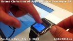32 Roland Clarke tries on Apple Watch in Vancouver Canada on April 10, 2015