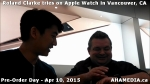 4 Roland Clarke tries on Apple Watch in Vancouver Canada on April 10, 2015