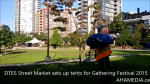 DTES Street Market sets up tents at Gathering Festival 2015 in Yaletown, Vancouver (7)