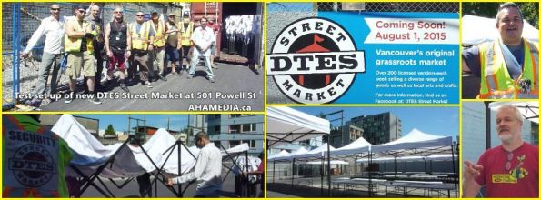 0 AHA MEDIA sees Test set up of new DTES Street Market at 501 Powell St for Aug 1, 2015 in Vancouver (1)
