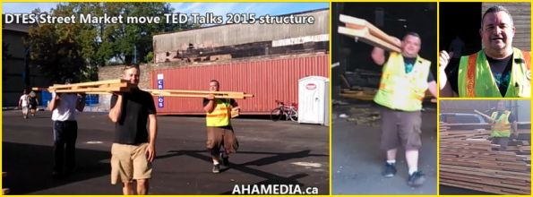 0 DTES Street Market moves TED Talk 2015 structure at 501 Powell