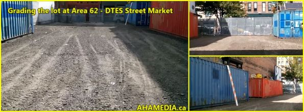 0 Grading the lot at Area 62 for DTES Street Market in Vancouver on Sept 16 2015