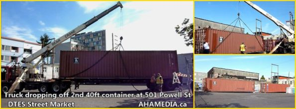 0 Truck dropping off 2nd 40ft container at 501 Powell St for DTES Street Market