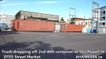 1 Truck dropping off 2nd 40ft container at 501 Powell St for DTES Street Market (8)