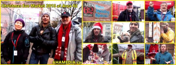 0 AHA MEDIA at Christmas Eve Market 2015 for DTES Street Market Area 62 on Dec 24 2015